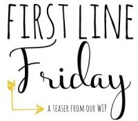 First Line Friday – All the Reasons Why