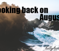 Looking back on August…