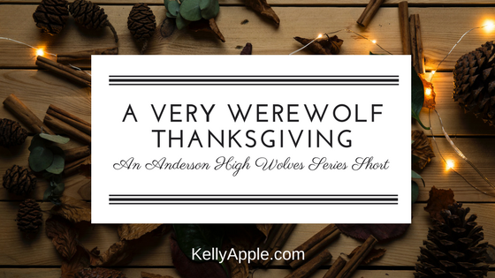A Very Werewolf Thanksgiving - An Anderson High Wolves Series Short