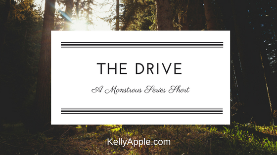 The Drive - A Monstrous Series Short featuring Liam and Ari // Series Short // Paranormal Romance //