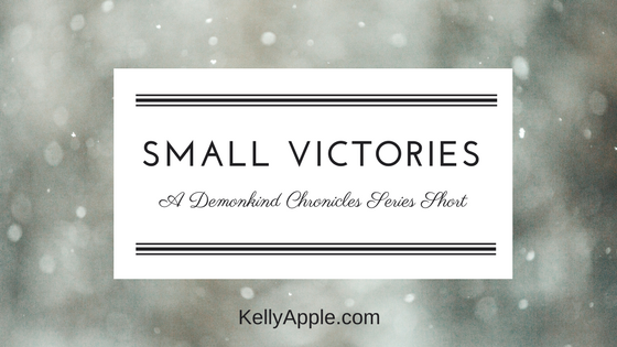 Small Victories - A Demonkind Chronicles Series Short featuring Bas and Evie