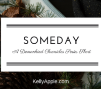 Demonkind Chronicles Short – Someday