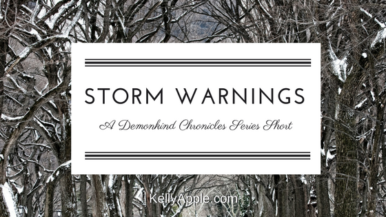 Storm Warnings - A Demonkind Chronicles Series Short featuring Evie and Bas