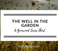 Grimwood Short – The Well in the Garden
