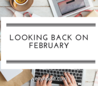 Looking Back on February