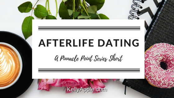Afterlife Dating - A Pinnacle Point Series Short featuring Chase and Alison