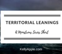 Monstrous Short – Territorial Leanings