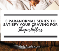 3 Paranormal Series to Satisfy Your Craving for Shapeshifters