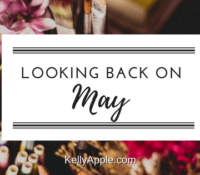 Looking Back on May