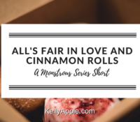 Monstrous Short – All's Fair in Love and Cinnamon Rolls