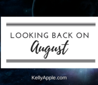 Looking Back on August