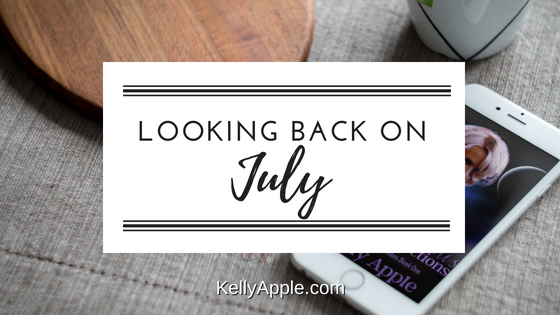 Looking Back on July