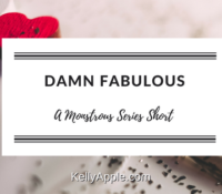 Monstrous Short – Damn Fabulous