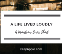 Monstrous Short – A Life Lived Loudly