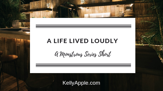 A Life Lived Loudly - A Monstrous Series Short featuring Liam