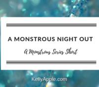Monstrous Short – A Monstrous Night Out