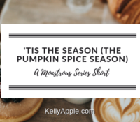 Monstrous Short – 'Tis the Season (The Pumpkin Spice Season)