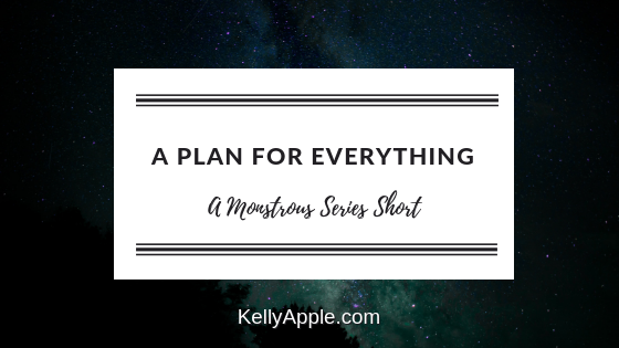 A Plan for Everything - A Monstrous Series Short featuring Ella