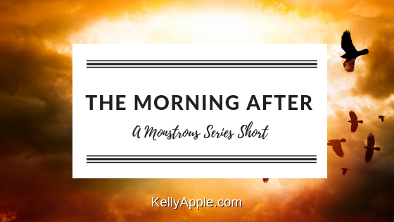 The Morning After - A Monstrous Series Short featuring Ari