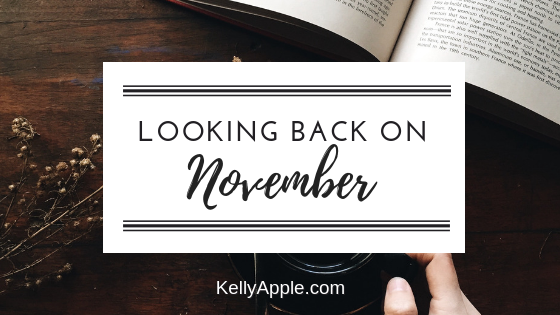 Looking Back on November at KellyApple.com