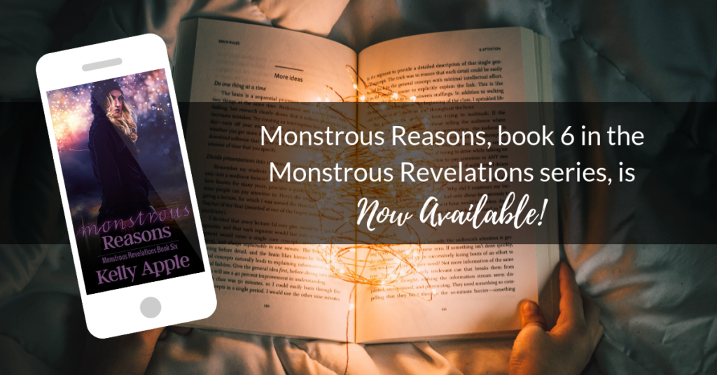 Monstrous Reasons (Monstrous Revelations 6) Out Now!